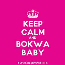 Keep calm and Bokwa