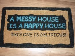 welcome mat - messy house