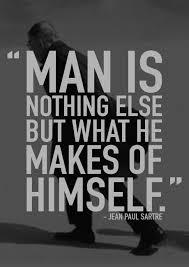 man is nothing else