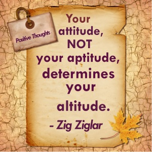 your-attitude-not-your-aptitude-determines-your-altitude-zig-ziglar-quotes