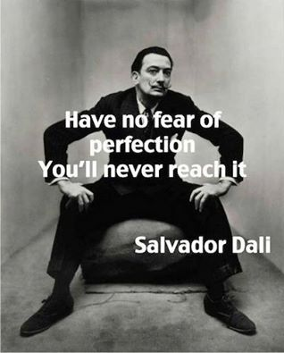 Don't fear perfection